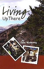 Book Cover: Living Up There by Jane Wodening 2009