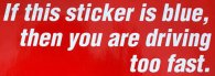 Blue Bumper Sticker