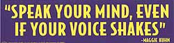 Speak Your Mind Bumper Sticker Off Main Page - 3rd Quarter, 2006