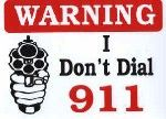 I don't dial 911