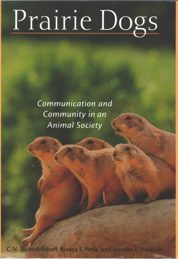 Prairie Dogs Communication And Community In An Animal Society